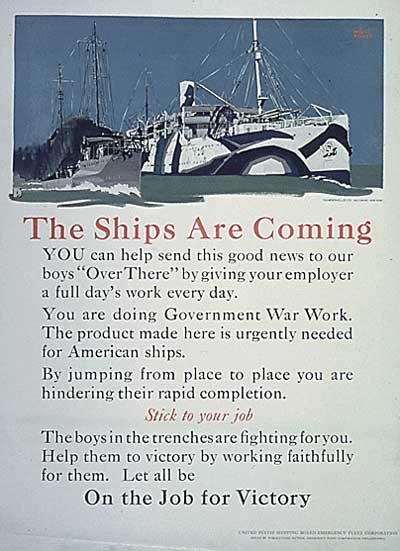 WWI propaganda poster - The Ships are Coming