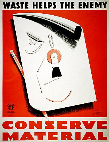 WWII propaganda poster - Waste Helps the Enemy - Conserve Material