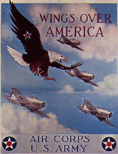 WWII propaganda poster - Wings Over America - U.S. Army Air Corps